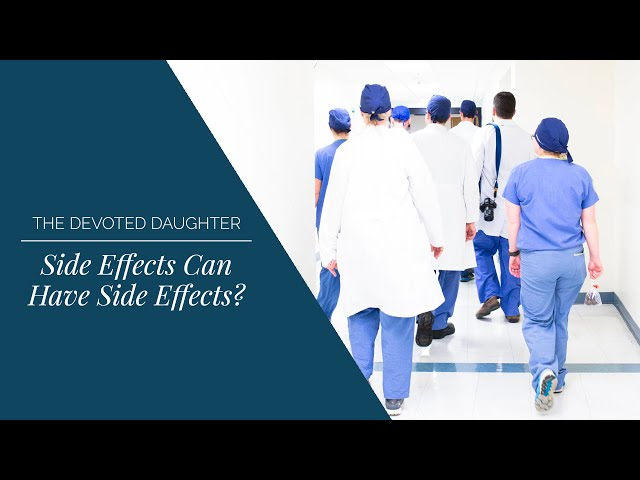 Side Effects Can Have Side Effects?