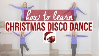 How to learn Christmas Disco Dance ♥