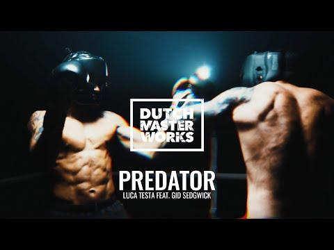 Смотреть клип Luca Testa Ft. Gid Sedgwick - Predator