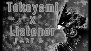Tokoyami Fumikage x listener ASMR p2 [My Hero Academia] Sammich Ver