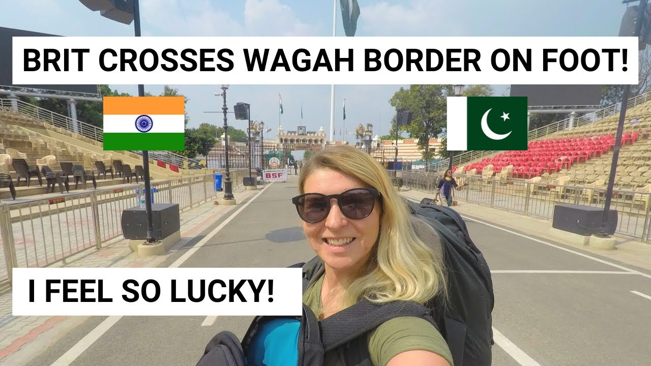 INDIA TO PAKISTAN - Crossing the Wagah Border on Foot Solo!