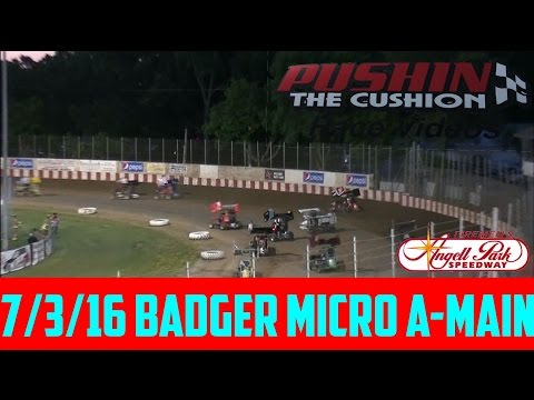Angell Park Speedway 7/3/16 Badger Micro Feature