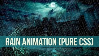 Rain Animation [Pure CSS] - Very Easy and Simple