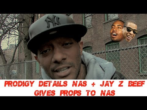 Prodigy Of Mobb Deep DETAILS BEEF with Nas and Jay-Z How is