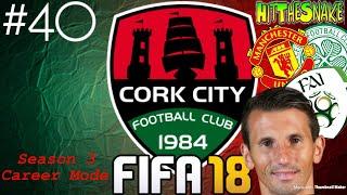 FIFA 18 - Cork City Career Mode - #40 LIAM MILLER TRIBUTE!!!