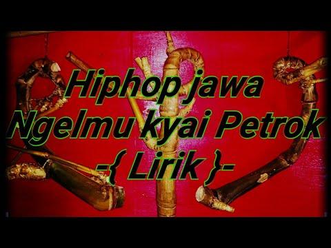 Hiphop Jawa.ngelmu Kyai Petrok (lirik)