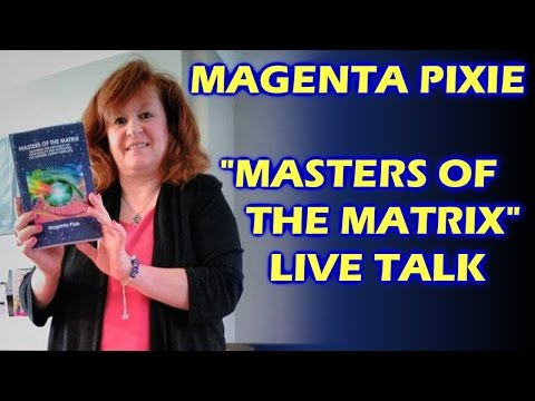 """Magenta Pixie """"Masters of the Matrix"""" Live Talk at Highcliffe Positive Living Group"""