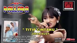 Titip Cinta ~ Jihan Audy ~ New Pallapa,