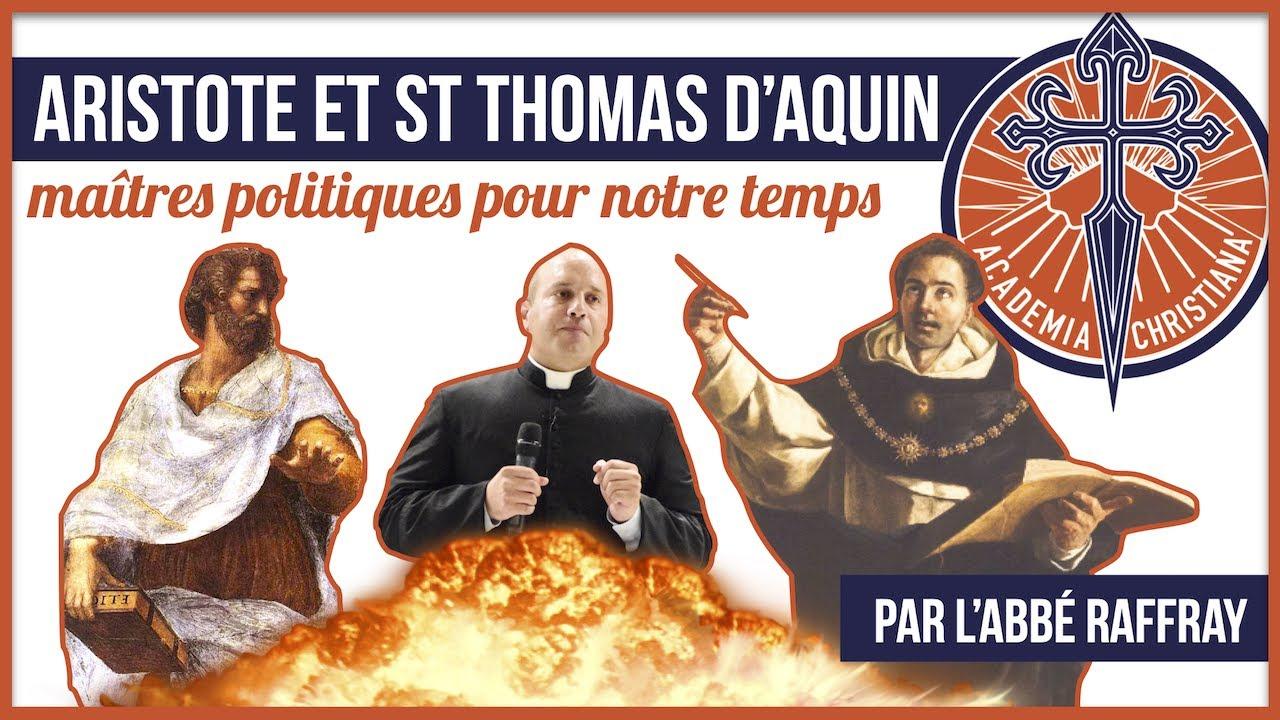 Aristote et St Thomas d'Aquin : maîtres politiques pour notre temps