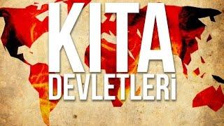 KITA DEVLETLERİ : Planlanan Dünya Devleti ve Başkenti