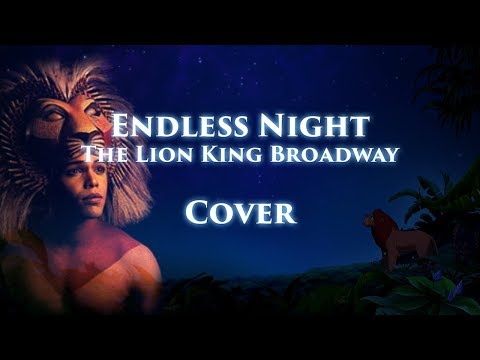[Cover] Endless Night - The Lion King Broadway
