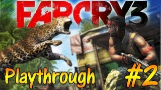[TTB] Far Cry 3 Playthrough Commentary Part 2 - Taking an Outpost & More! [SPOILER FREE]