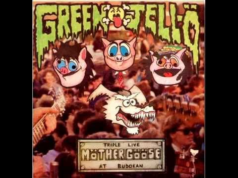 Green Jello - Triple Live Möther Gööse at Budokan (Full Album)