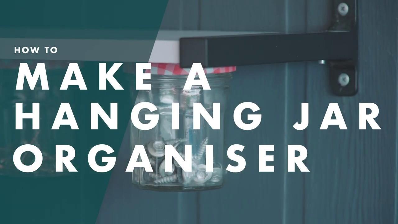 How To Make A Hanging Jar Organiser | Bunnings Warehouse