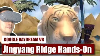 Beware Of The Tiger! First Touch: Jingyang Ridge for Daydream VR - Hands-On Review