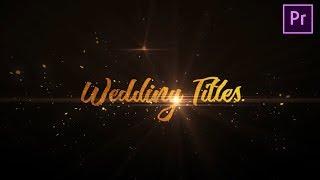 Erstellen Sie Animierte-Hochzeit-Titel | Premiere Pro Tutorial