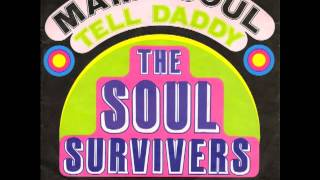 The Soul Survivors Mama Soul