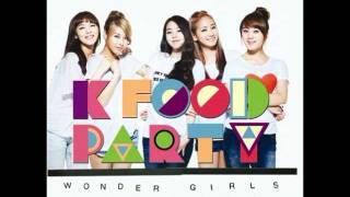 [HQ MP3 DL Link] K-FOOD Party - Wonder Girls