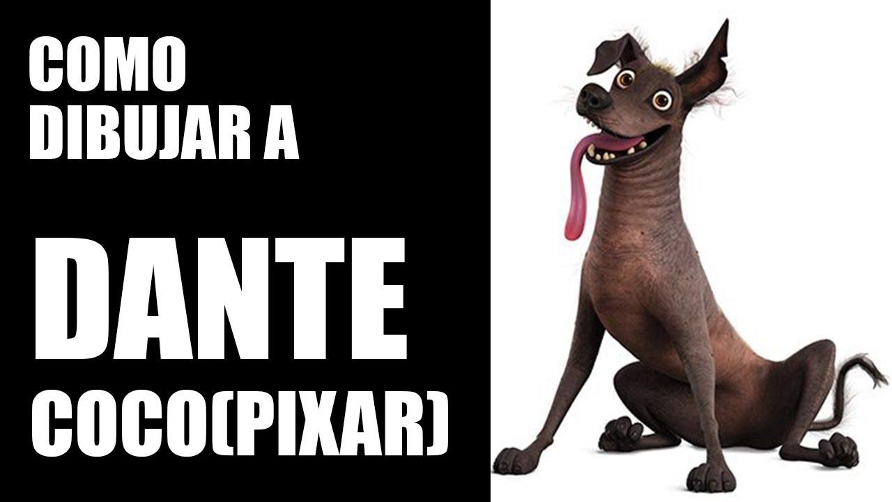 Tutorial Para Dibujar A Dante El Perro De Coco Pixar Mira Hasta El Final
