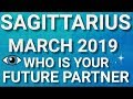 Sagittarius March 2019 Who is Your Future Partner Tarot Reading | Extended Forecast