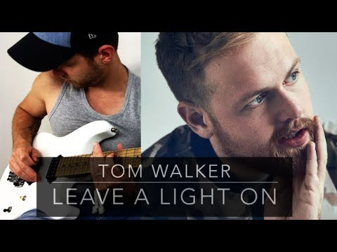 Tom Walker - Leave a Light On - COVER GUITAR ELECTRIC BY Sebastien Corso