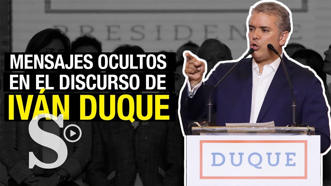 Los mensajes subliminales del discurso de Iván Duque