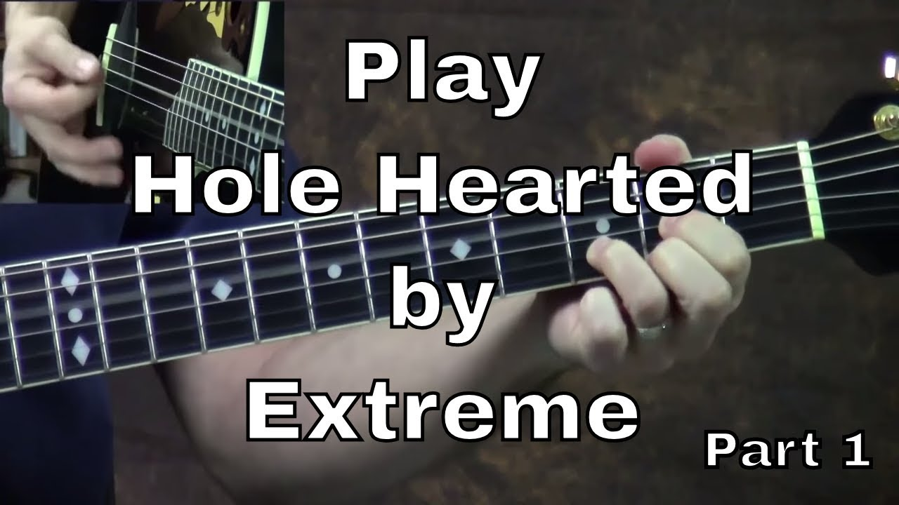 learn how to play hole hearted by extreme part 1 steve stine guitar lesson youtube. Black Bedroom Furniture Sets. Home Design Ideas