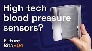 Where Are The High Tech Blood Pressure Sensors? - A Future Bit From The Medical Futurist