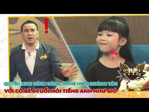 Quyền Linh lúng túng xoắn não với cô bé 6 tuổi nói tiếng Anh như gió 🤯