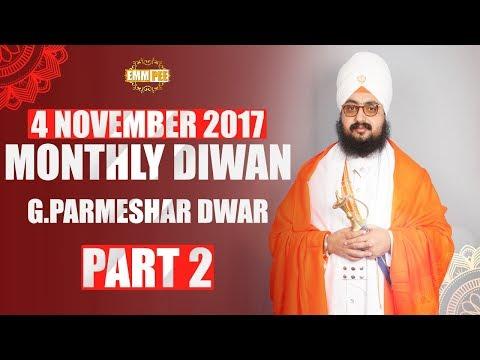 NOVEMBER 2017:MONTHLY DIWAN | 4 Nov | G.Parmeshar Dwar | Part 2/2 | Full HD | Dhadrianwale