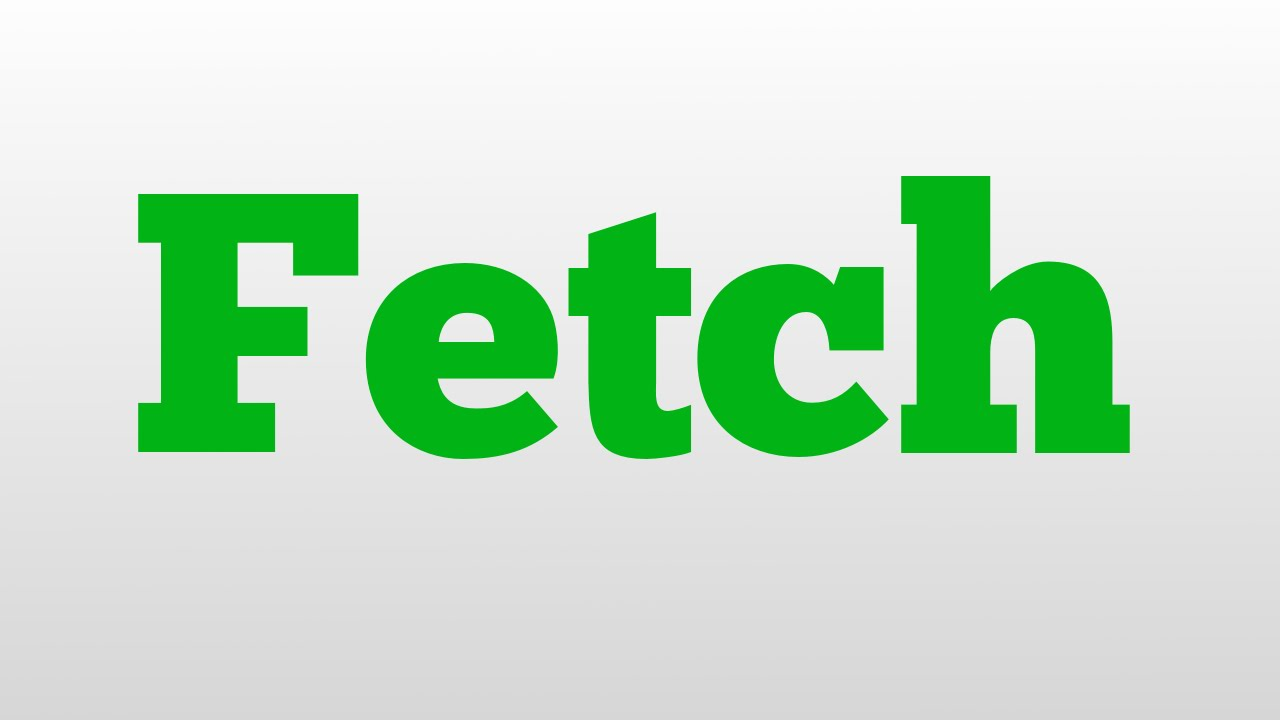 Fetch meaning and pronunciation