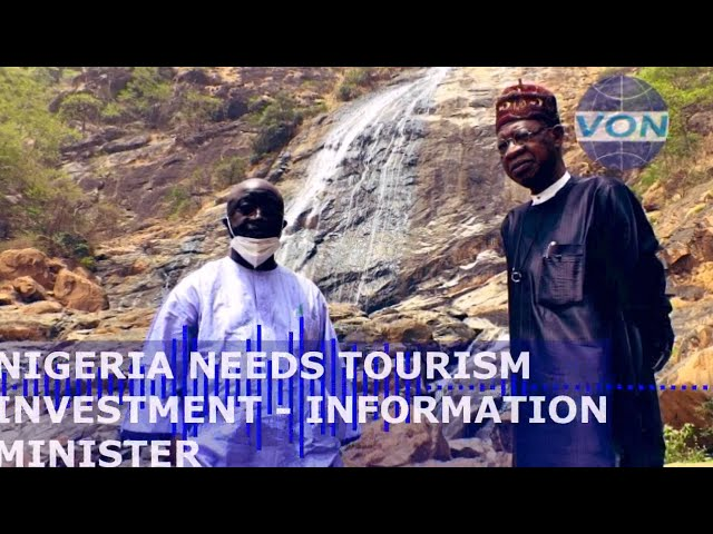 FARIN RUWA WATERFALLS: NIGERIA CALLS FOR MORE INVESTMENT IN TOURISM.