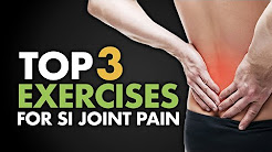Top 3 Exercises for SI Joint Pain