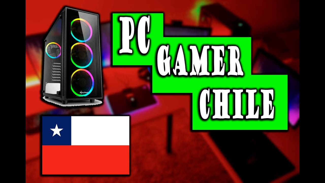 Pc gamer CHILE BARATO ¡¡¡¡¡ - 2020- GAMA MEDIA- AMD(500-600 mil Pesos) -  YouTube
