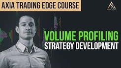 Volume Profiling With Strategy Development - Trading Course Preview | Axia Futures