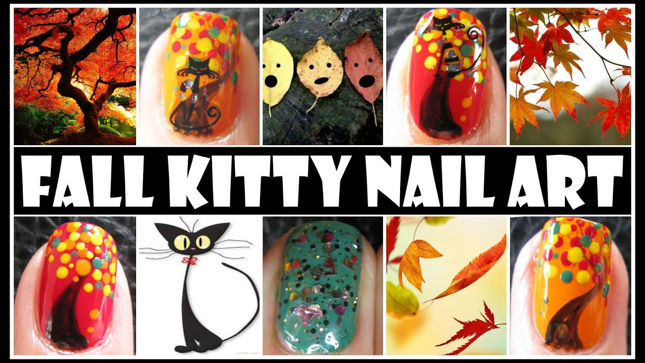 FALL NAIL DESIGNS - FALL KITTY ANIMAL NAIL ART TUTORIAL HALLOWEEN ...