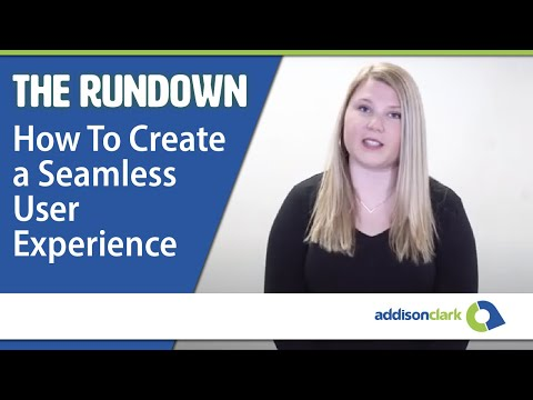 The Rundown: How To Create a Seamless User Experience