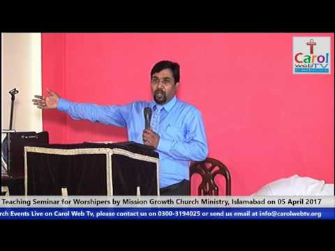 Effective Worship-Speaker Pastor Javed Siddique,  One-Day Seminar, Session-1 Part 2 of 2
