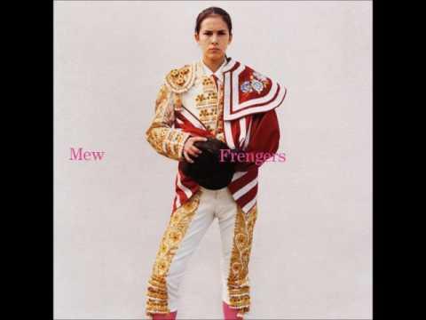 Mew - Frengers (Full Album)