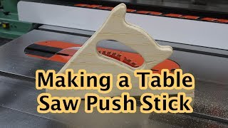 Table Saw Push Stick