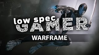Super low graphics on Warframe. FPS Boost for low end PCs! (Intel Celeron + IntelHD)