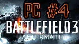 Battlefield 3: Aftermath Gameplay [PC] Pt.4: The X-BAU