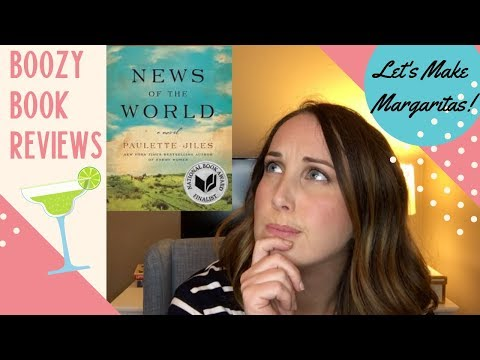 Boozy Book Reviews - News of the World by Paulette Jiles