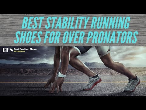 Best Stability Running Shoes for Over Pronation in 2020
