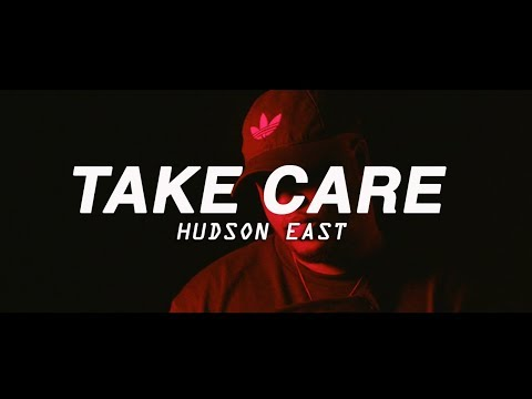 Hudson East - Take Care (Official Video)