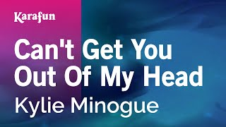 Karaoke Can't Get You Out Of My Head - Kylie Minogue *