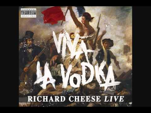 Richard Cheese - Toxic