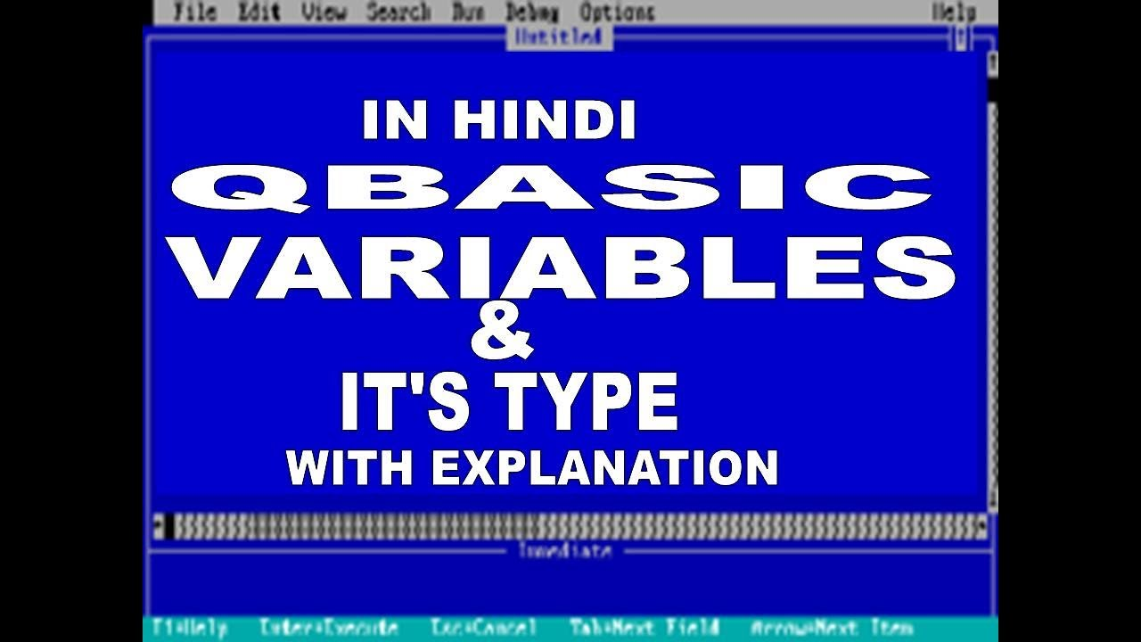 QBASIC Tutorial:-Variables And Datatypes [HINDI]