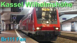 Br111 Fan Doku: Bahnhof Kassel Wilhelmshöhe 2018