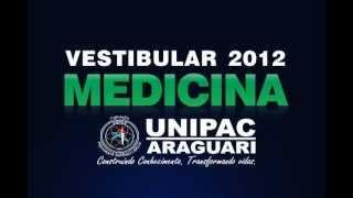 VESTIBULAR MEDICINA UNIPAC ARAGUARI 2/2012